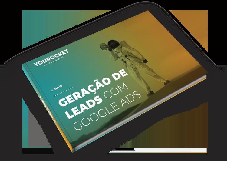 ebook YouRocket Geração de Leads com Google Ads